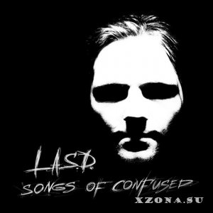 L.A.S.D. - Songs of Confused (2015)