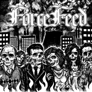 ForceFeed - Force Feed (2015)