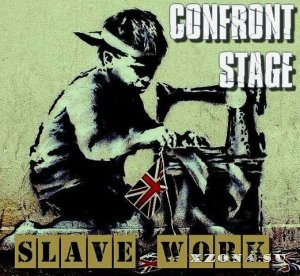 Confront Stage - Slave work (EP) (2014)