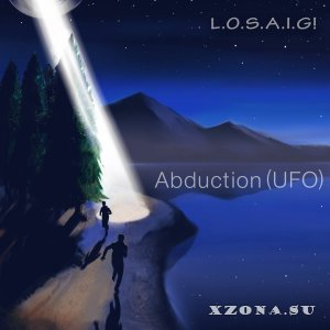 L.O.S.A.I.G! - Abduction (UFO) (Single) (2015)