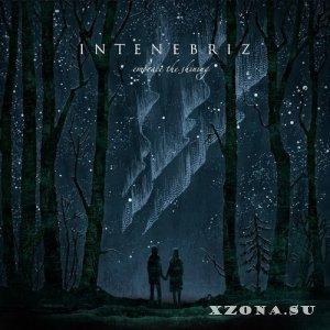 In Tenebriz - Embrace The Shining (EP) (2015)