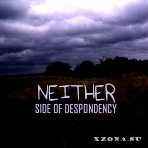 Side of Despondency - Neither (2014)