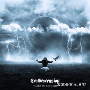 Condescension - Wrath Of The Skies [EP] (2015)