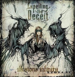 Expelling The Deceit – Illusions#Infinity [EP] (2015)