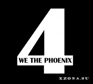 We The Phoenix - Four [EP] (2015)