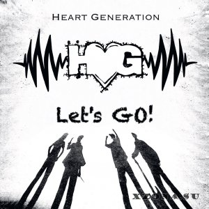 Heart Generation - Let's Go (2015)