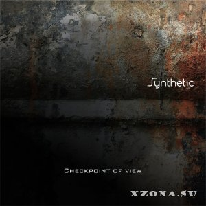 Synthetic - Checkpoint Of View [EP] (2015)