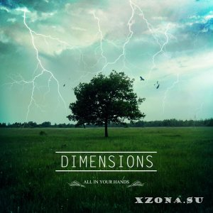 Dimensions - All In Your Hands [EP] (2015)