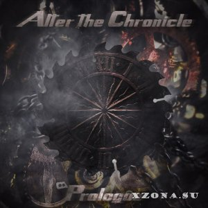 Alter The Chronicle - Prologue [EP] (2015)