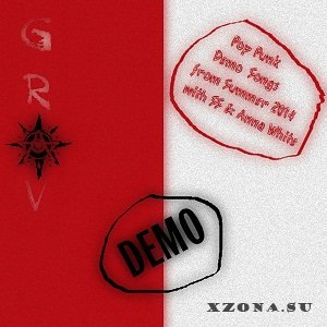 GRAV - Pop Punk Demo Songs from Summer 2014 with SS & Anna White (Demo) (2015)