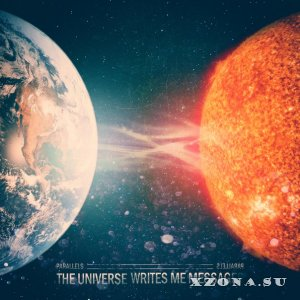The Universe Writes Me Messages - Parallels [EP] (2015)