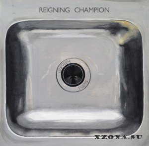 Reigning Champion - Disposer Poems (2015)