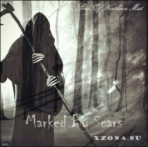 Sons Of Northern Mist - Marked By Scars [EP] (2015)