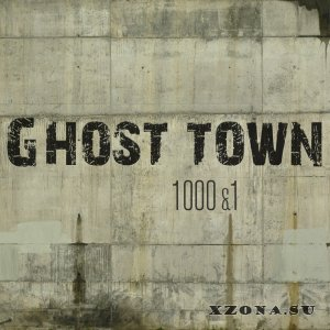 Ghost - Town - 1000&1 (EP) (2015)