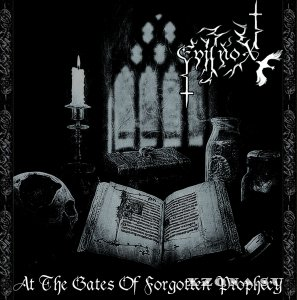 Evilnox - At The Gates Of Forgotten Prophecy (EP) (2015)