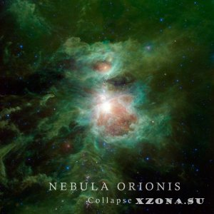 Nebula Orionis - Collapse (Single) (2015)