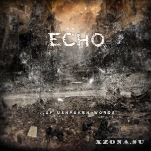 Echo - ...Of Unspoken Word's (2015)