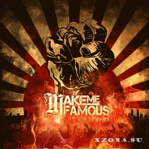Make Me Famous – Let The Game Begin (Unreleased) (2012)