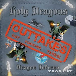 Holy Dragons - Dragon Inferno Outtakes [EP] (2015)