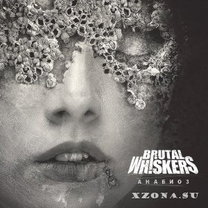 Brutal Whiskers – Анабиоз (EP) (2015)
