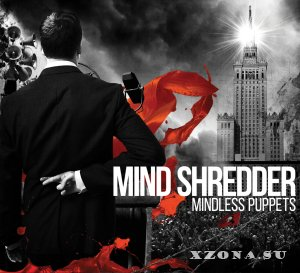 Mind Shredder - Mindless Puppets (2015)