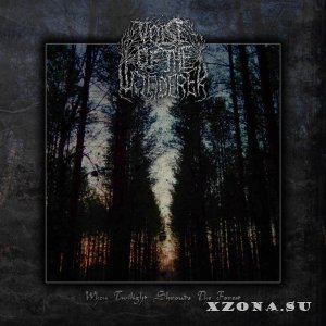 Voice Of The Wanderer - When Twilight Shrouds The Forest (Single) [2015]