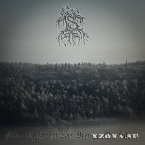 Is - When The Frost Has Brought The Silence (EP) (2015)