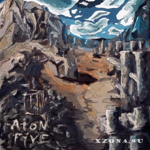 Aton Five - Long Forgotten Tales (EP) (2015)