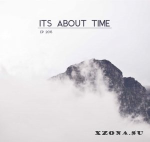 It's About Time - EP (2015)