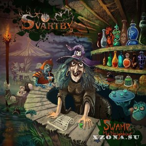 Svartby - Swamp, My Neighbour (2015)