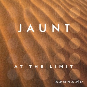 Jaunt - At The Limit [EP] (2015)