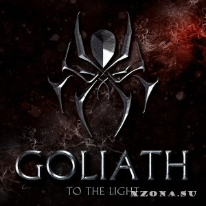 Goliath - To The Light [EP] (2015)