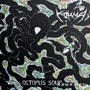 KOMMA' - Octopus Soup [EP] (2016)