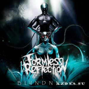 Formless Reflection � Blindness (EP) (2016)