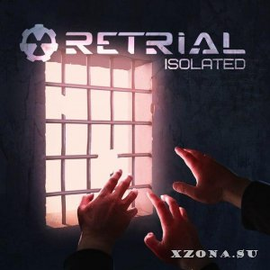 Retrial - Isolated [EP] (2016)