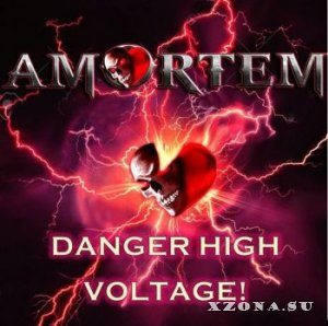 Amortem - Danger High Voltage (2016)