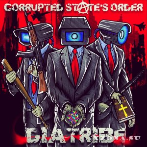 Corrupted State's Order - Diatribe (EP) (2016)