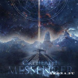 Orpheath – Messenger (2016)