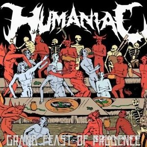 Humaniac - Grand Feast Of Prudence (2017)