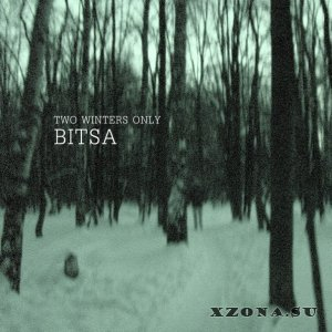Two Winters Only - Bitsa (EP) (2016)