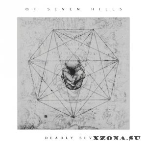 Of Seven Hills - Deadly Seven (2017)