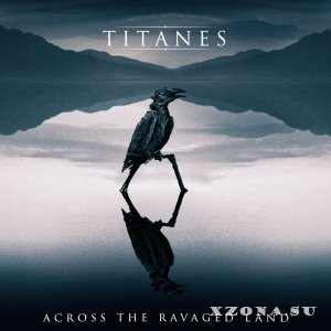 Titanes - Across The Ravaged Land (EP) (2017)