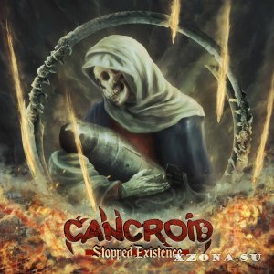 Cancroid - Stopped Existence (2017)