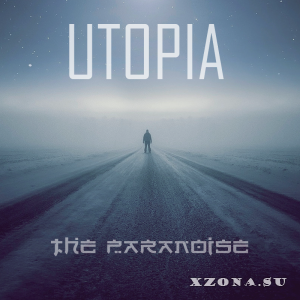THE PARANOISE - UTOPIA (2017)