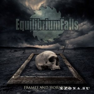Equilibrium Falls - Frames and Horizons (2017)