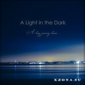 A Light In The Dark - A Long Journey Home (2017)