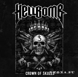 Hellbomb - Crown of skulls (2017)