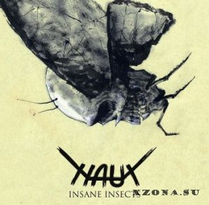 Naut - Insane Insects (EP) (2017)