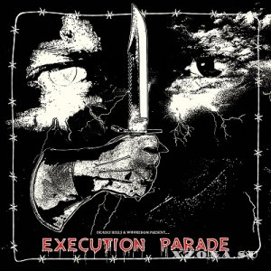 Deadly Bells & Whoredom - Execution Parade [split] (2017)