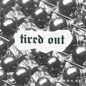 tired out - demo (2018)